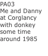 PA03 Me and Danny at Corglancy with donkey some time around 198